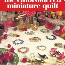 The Embroidered Miniature Quilt